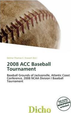 2008 Acc Baseball Tournament