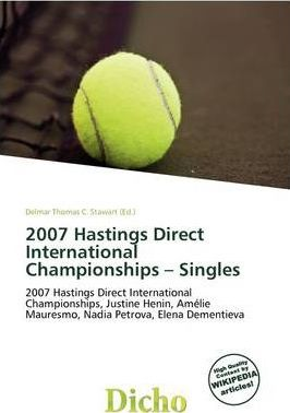 2007 Hastings Direct International Championships - Singles