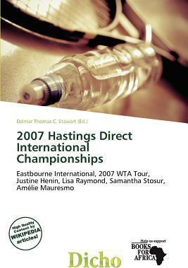 2007 Hastings Direct International Championships