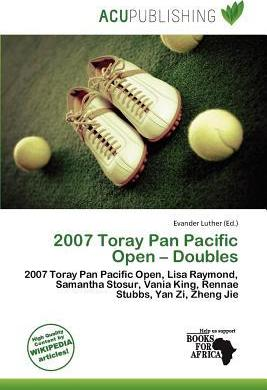 2007 Toray Pan Pacific Open - Doubles