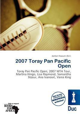 2007 Toray Pan Pacific Open