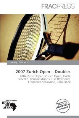 2007 Zurich Open - Doubles