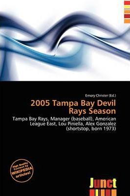 2005 Tampa Bay Devil Rays Season