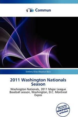 2011 Washington Nationals Season