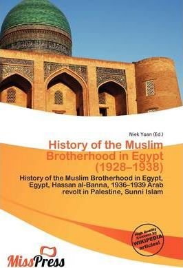 History of the Muslim Brotherhood in Egypt (1928-1938)