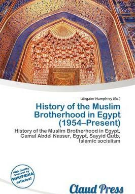 History of the Muslim Brotherhood in Egypt (1954-Present)