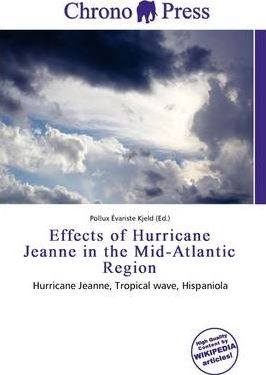 Effects of Hurricane Jeanne in the Mid-Atlantic Region