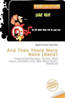 And Then There Were None (Band)