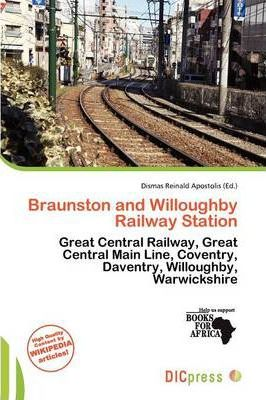 Braunston and Willoughby Railway Station