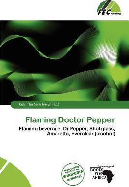 Flaming Doctor Pepper