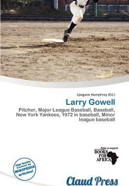 Larry Gowell