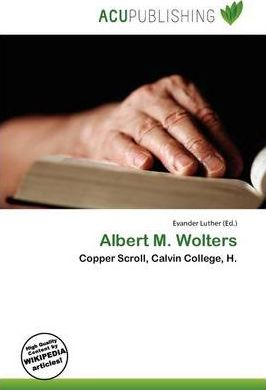Albert M. Wolters