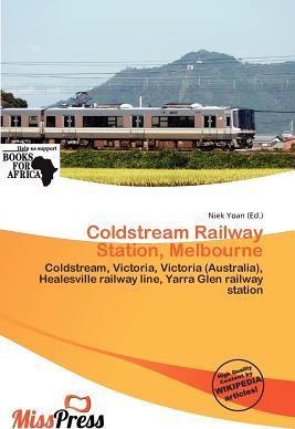 Coldstream Railway Station, Melbourne