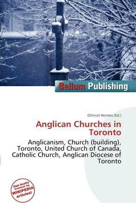 Anglican Churches in Toronto