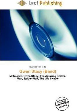 Gwen Stacy (Band)