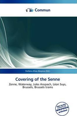 Covering of the Senne
