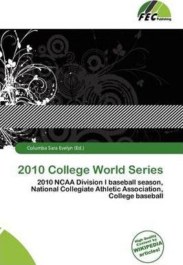 2010 College World Series