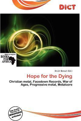Hope for the Dying