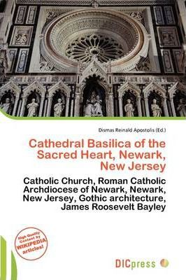 Cathedral Basilica of the Sacred Heart, Newark, New Jersey