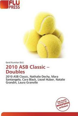 2010 Asb Classic - Doubles