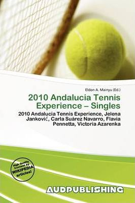2010 Andalucia Tennis Experience - Singles