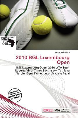 2010 Bgl Luxembourg Open