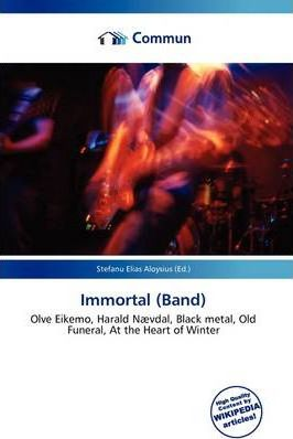 Immortal (Band)