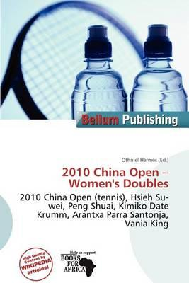 2010 China Open - Women's Doubles