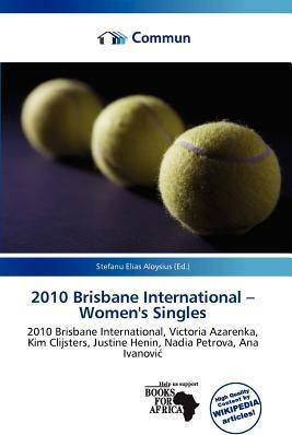 2010 Brisbane International - Women's Singles