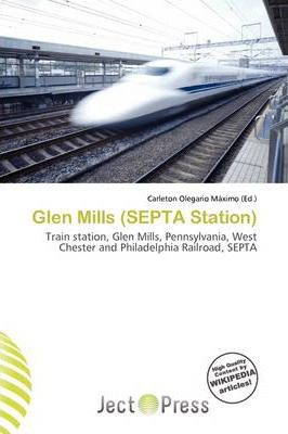 Glen Mills (Septa Station)
