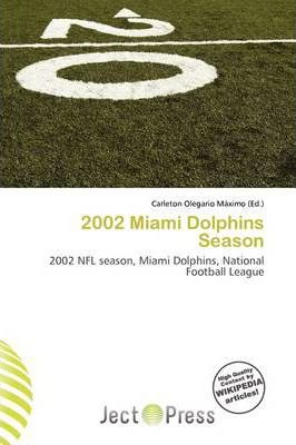 2002 Miami Dolphins Season