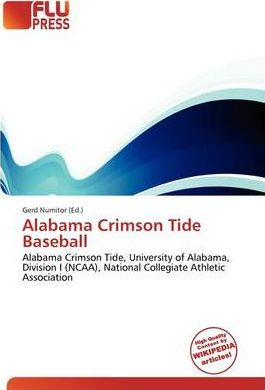 Alabama Crimson Tide Baseball