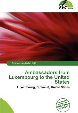 Ambassadors from Luxembourg to the United States