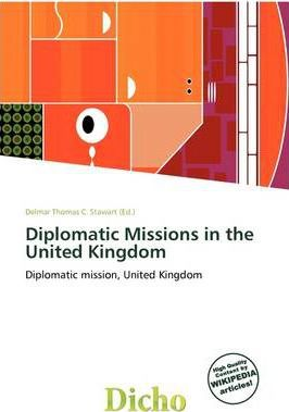 Diplomatic Missions in the United Kingdom