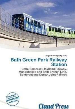 Bath Green Park Railway Station