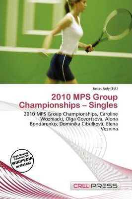 2010 Mps Group Championships - Singles
