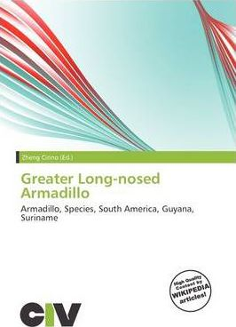 Greater Long-Nosed Armadillo