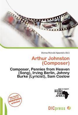 Arthur Johnston (Composer)