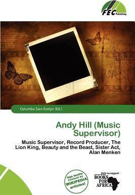 Andy Hill (Music Supervisor)