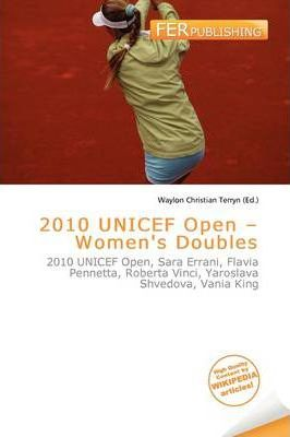2010 UNICEF Open - Women's Doubles