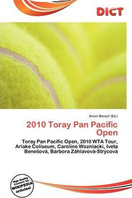 2010 Toray Pan Pacific Open
