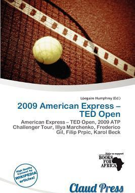 2009 American Express - Ted Open