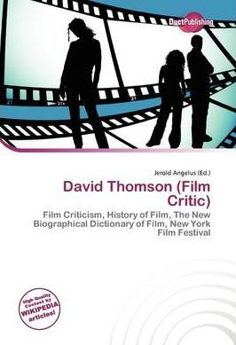 David Thomson (Film Critic)