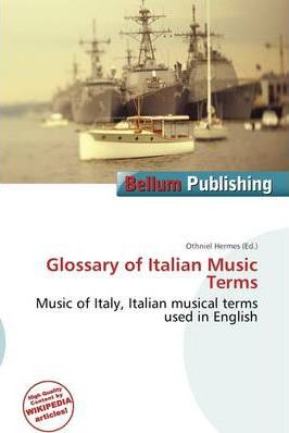 Glossary of Italian Music Terms