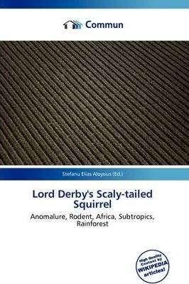 Lord Derby's Scaly-Tailed Squirrel