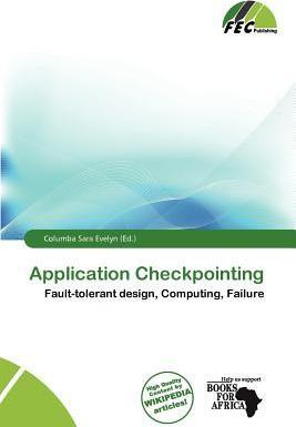 Application Checkpointing