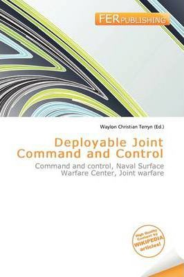 Deployable Joint Command and Control