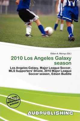 2010 Los Angeles Galaxy Season