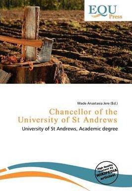 Chancellor of the University of St Andrews