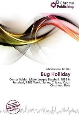 Bug Holliday